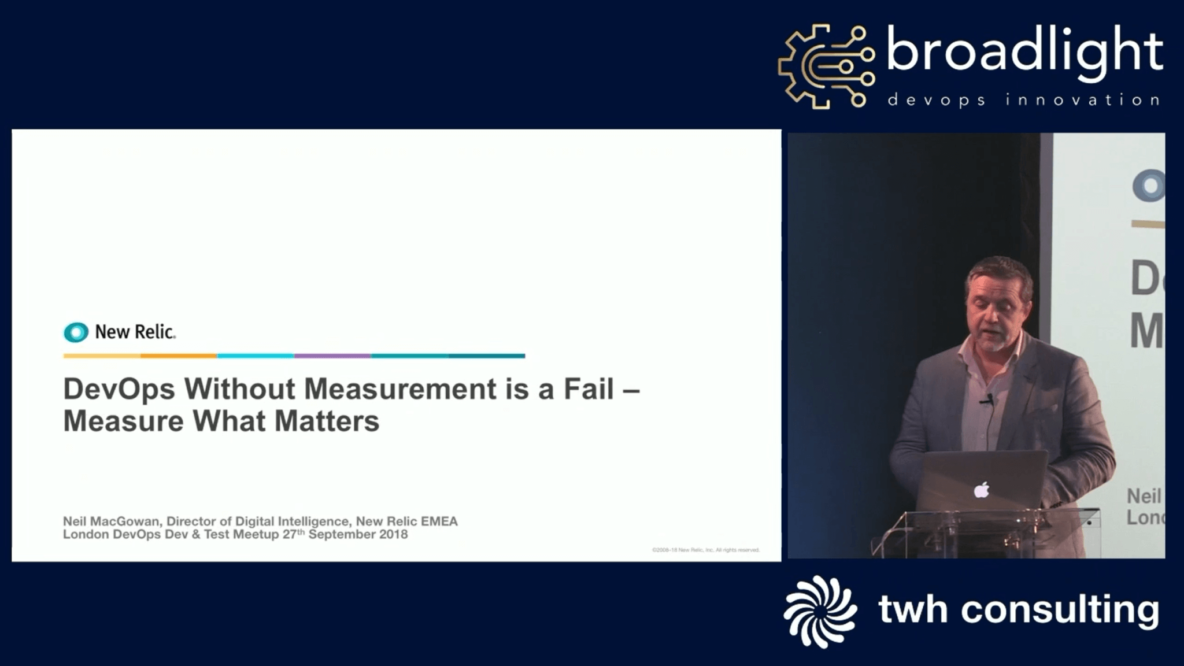 Devops Without Measurement Is A Fail - New Relic (London DDTM 27.09.18)